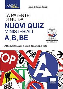 Quiz ministeriali esame teoria patente A1, A2, A, B1, B, B cod 96, BE